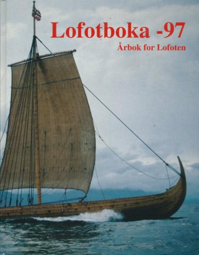 LOFOTBOKA -97.  Årbok for Lofoten.