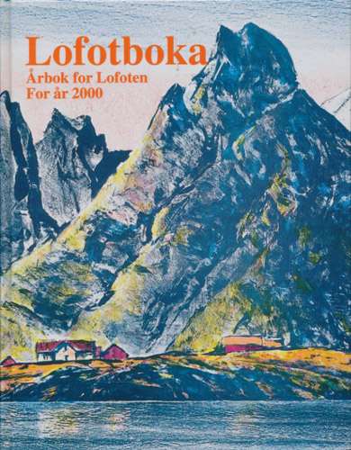 LOFOTBOKA 2000.  Årbok for Lofoten.