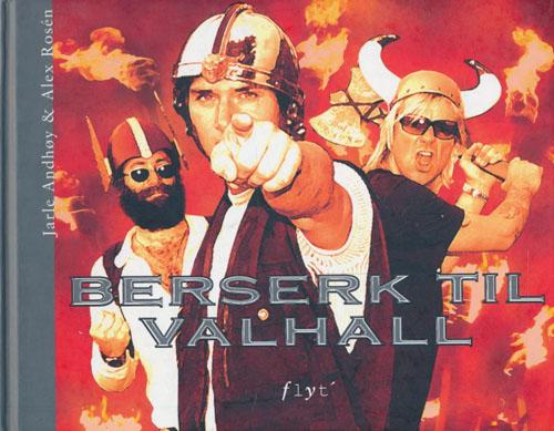 Berserk til Valhall.
