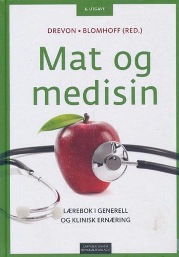 Mat og medisin. Lærebok i generell og klinisk ernæring.