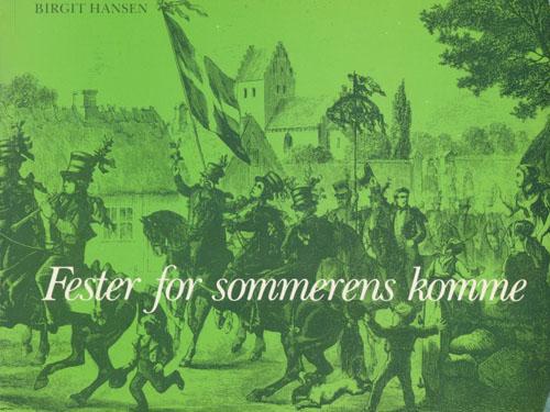 Fester for sommerens komme. Optegnelser i Dansk Folkemindesamling.