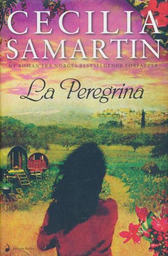 La Peregrina. Roman.