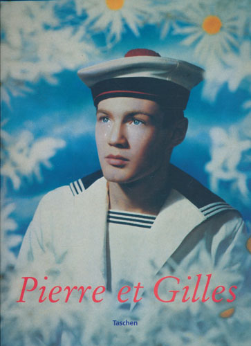 (COMMOY, PIERRE AND GILLES BLANCHARD) Pierre et Gilles.