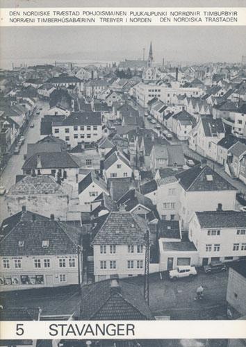 STAVANGER.  Innerstaden - Utvecklingshistoria och utvecklingsmöjligheter.