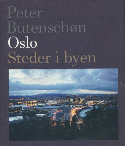 Oslo. Steder i byen. Foto: Sigurd Fandango.