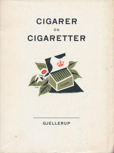 Cigarer og cigaretter. Tegninger: Poul Høyrup.