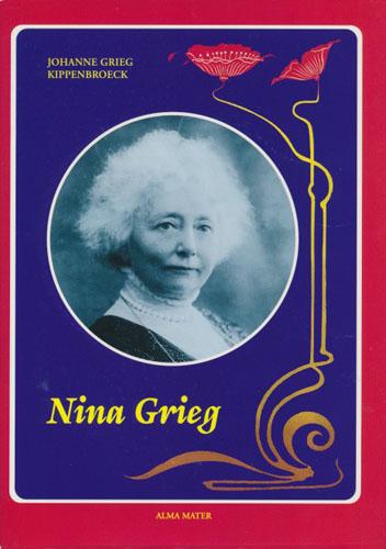 (GRIEG, NINA) Nina Grieg. Skisse av en kunstner.