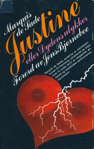 Justine eller Dydens ulykker. Oversatt og med forord av Jens Bjørneboe.