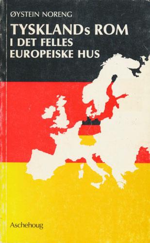 Tysklands rom i det felles europeiske hus.