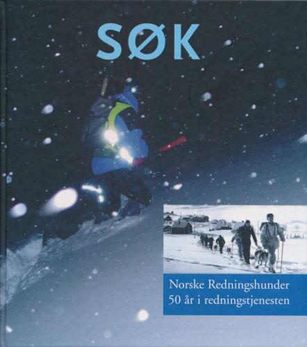 Søk. 1956 - 2006. Norske Redningshunder gjennom femti år.
