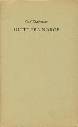 Digte fra Norge. Rejseminder fra sommeren 1962 af-.