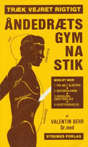 Åndedrætsgymnastik.