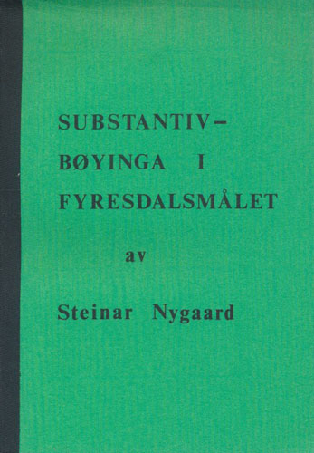 Substantivbøyinga i Fyresdalsmålet.