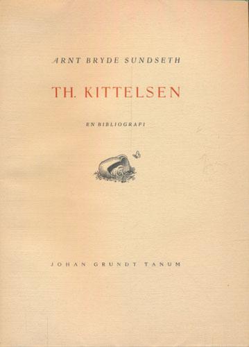 (KITTELSEN, TH.) Th. Kittelsen. En bibliografi.