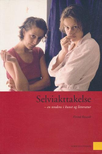Selviakttakelse - en tendens i kunst og litteratur.