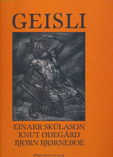 Geisli. Gjendikting ved Knut Ødegård. Illustrert av Bjørn Bjørneboe.