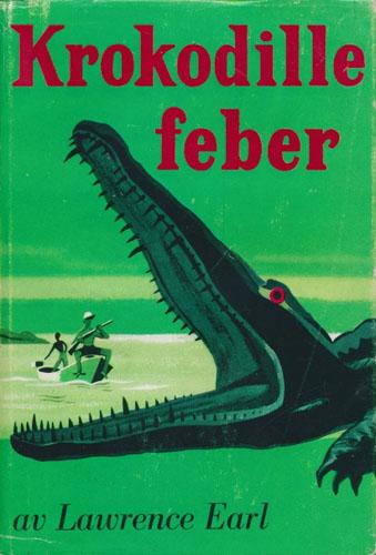 Krokodillefeber. Et eventyr fra virkeligheten.