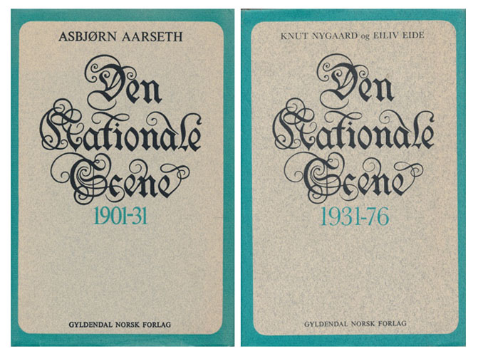 Den Nationale Scene 1901-1931. / Den Nationale Scene 12931-1976.