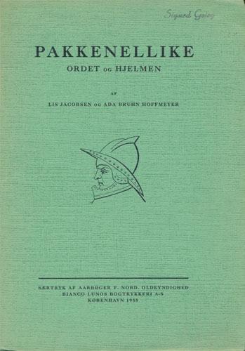 Pakkenellike. Ordet og hjelmen. Sprog- og våbenhistorisk undersøgelse fra 16. århundrede.