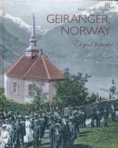 Geiranger, Norway. Ei god historie.