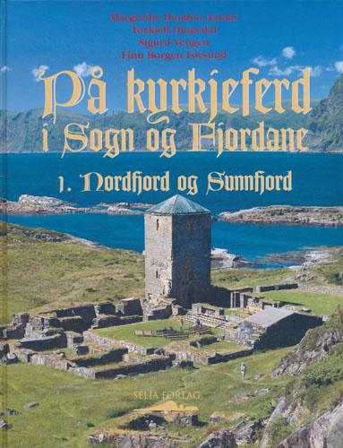 På kyrkjeferd i Sogn og Fjordane. 1. Nordfjord og Sunnfjord.