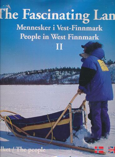 The Fascinating Land. II. Mennesker i Vest-Finnmark. People in West Finnmark.