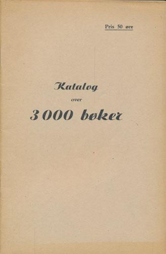 (AUKSJONSKATALOG) Fortegnelse over en utsøkt fin samling bøker, ialt 3000 bind fra privatbiblioteker og forskjellige dødsboer. Bøkene selges ved auksjon i november-desember 1941. (Se avertissiment i dagspressen).