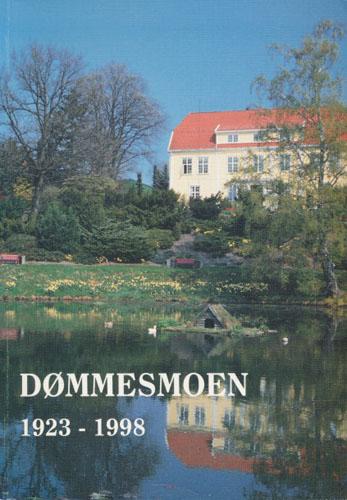 DØMMESMOEN 1923-1998.