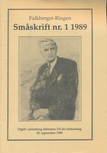 FALKBERGET-RINGEN.  Småskrift nr.1 1989. Per Amdam: En stjerne i hjertet - Johan Falkbergets menneskesyn. / Carl Lauritz Lund-Iversen: Fra kamp til seier - Johan Falkbergets lyrikk.