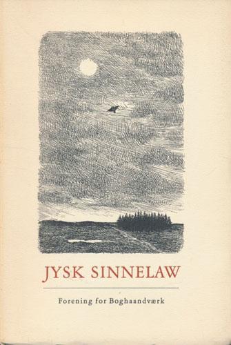 Jysk Sinnelaw. En antologi af jyske digde ved-. Tegninger af Marlie Brande.