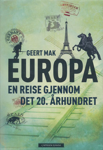 Europa. En reise gjennom det 20. århundret.