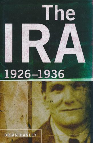 The IRA, 1926-1936.