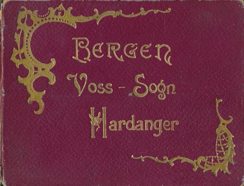 (BENNETT'S TOURIST OFFICE) Bergen - Voss-Sogn - Hardanger.
