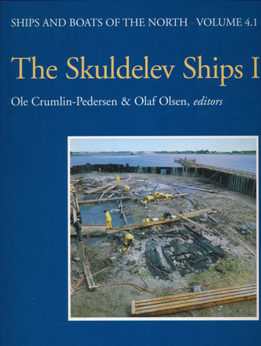 The Skuldelev Ships I. Topography, Archaeology, History, Conservation and Display.