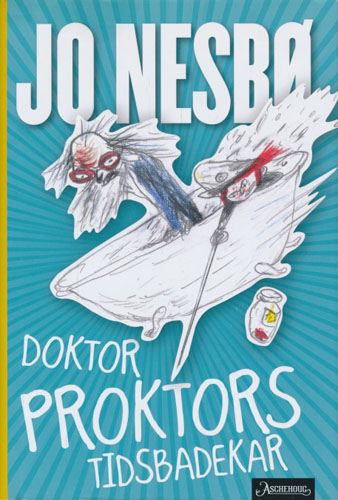 Doktor Proktors tidsbadekar . Tegninger av Per Dybvig.