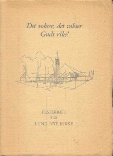 Festskrift for Lund nye kirke.