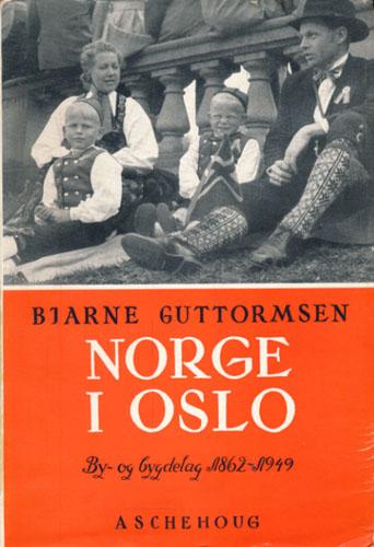 Norge i Oslo. By og bygdelag 1862-1949.