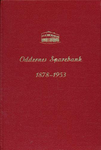 Oddernes Sparebank 1878-1953.