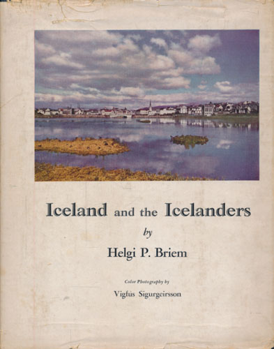 Iceland and the Icelanders.