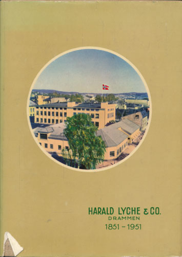 HARALD LYCHE & CO 1851-1951.