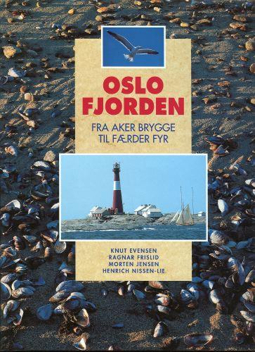Oslofjorden. Fra Aker brygge til Færder fyr.