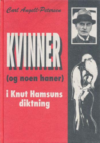 Kvinner (og noen haner) i Knut Hamsuns diktning.