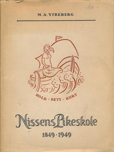 Nissens Pikeskole 1849-1949.