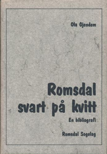 Romsdal svart på kvitt. En bibliografi.
