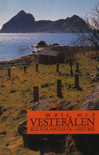 Møte med Vesterålen. Kultur, natur og historie.