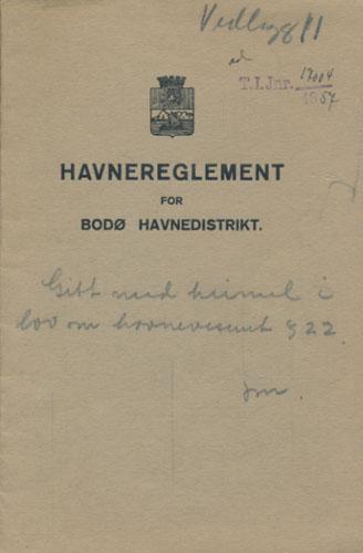HAVNEREGLEMENT FOR BODØ HAVNEDISTRIKT.