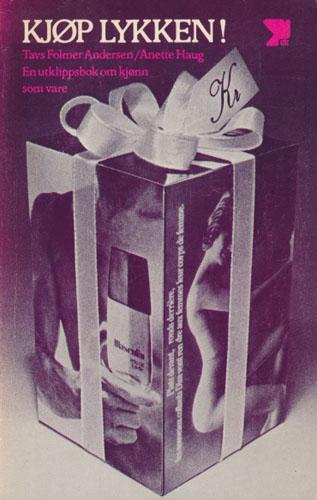 Kjøp lykken! En utklippsbok om kjønn som vare.