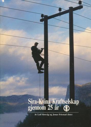 Sira-Kvina Kraftselskap gjennom 25 år.