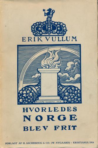 Hvorledes Norge blev frit.
