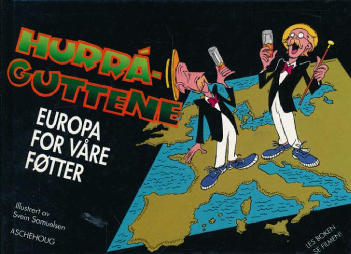 Hurraguttene. Europa for våre føtter.